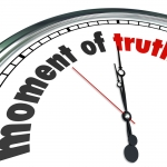 Moments of Truth: Critical Moments that Allow for Transformation